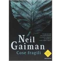 Cose fragili (Neil Gaiman)