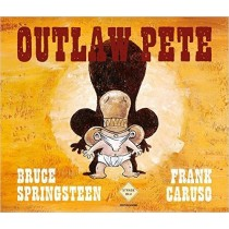 Outlaw Pete (Bruce...