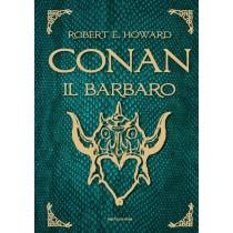 Conan Il Barbaro (Robert E....