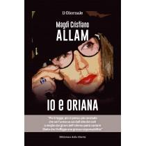 Io e Oriana (Magdi...