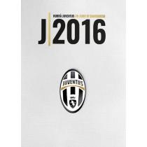 Hurra' Juventus 2016: Un...