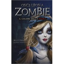Once upon a Zombie vol.1:...