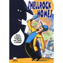 Shellrock Holmes...