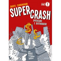 Supercrash: Speculare e...