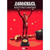 I 400 calci: Manuale di...