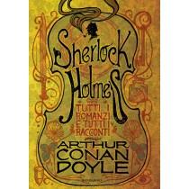 Sherlock Holmes. Tutti i...