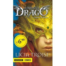 La Ragazza Drago vol.1:...