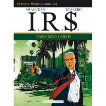 I.R.$. vol.1: L'oro degli...