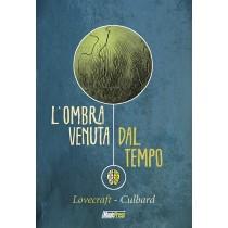 Lovecraft - L'ombra venuta...