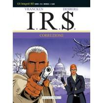 I.R.$. vol.3: Corruzione