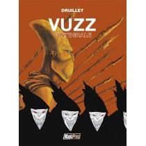Druillet: Vuzz - L'integrale
