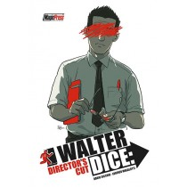 Walter Dice: Director's Cut