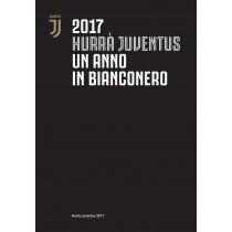 Hurra' Juventus 2017: Un...