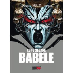 Druillet: Lone Sloane - Babele